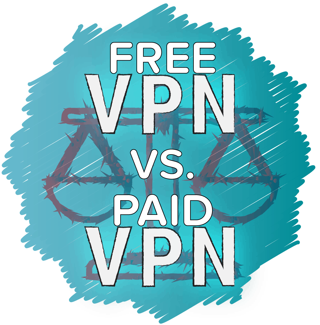 FREE vs. paid vpn
