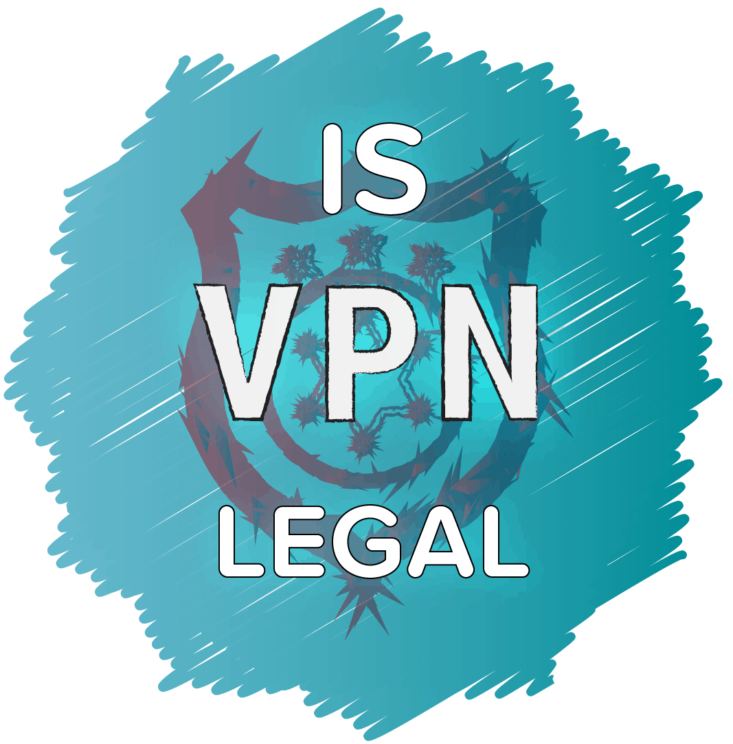 Is VPN Legal?