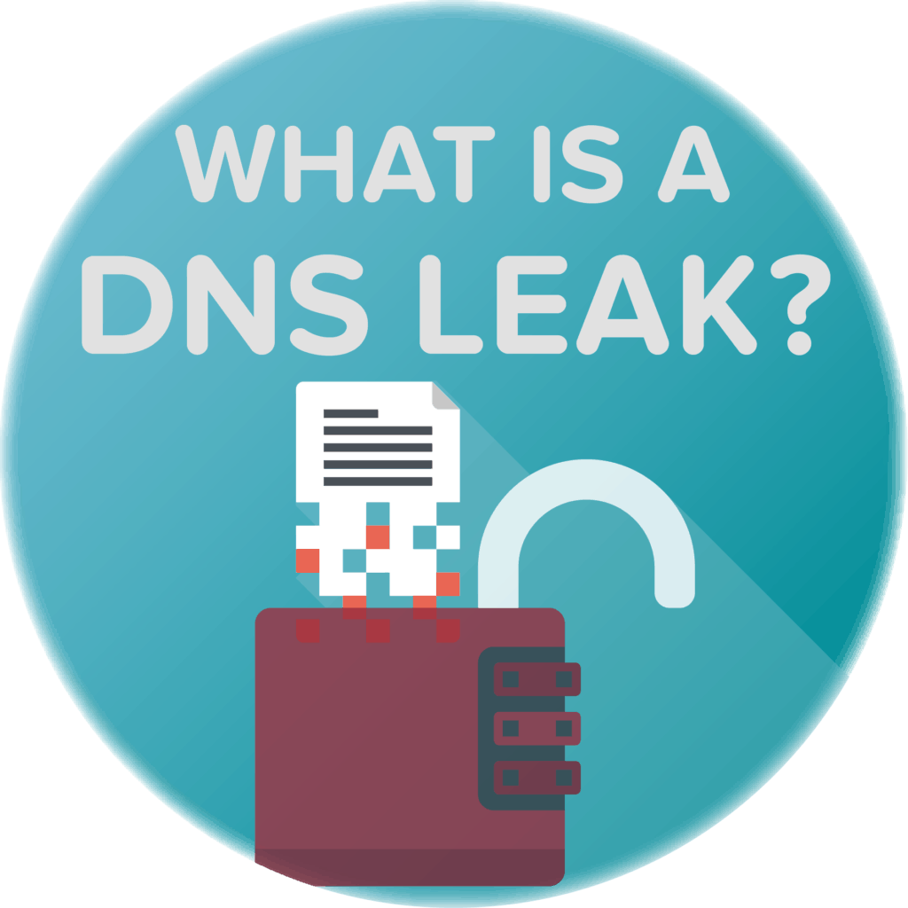 DNS Leaks: 5 Common Causes and Fixes