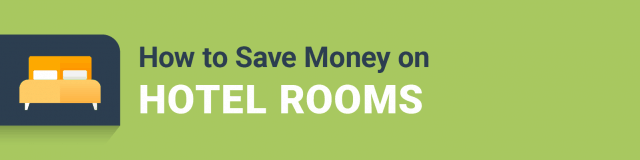 how to save money on hotel rooms