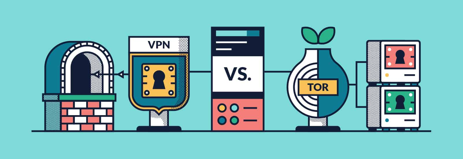 Tor vs. VPN: The Verdict