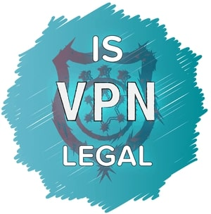 Beginners guide Is VPN Legal
